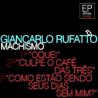 """""""Machismo"""", de Giancarlo Rufatto"""