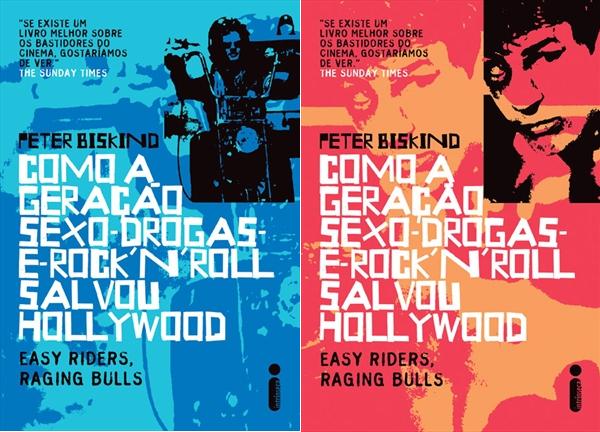 Resultado de imagem para 1- Como a Geração Sexo-Drogas-e-Rock'n'Roll Salvou Hollywood - Peter Biskind